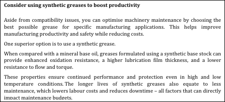 Consider using synthetic greases to boost productivity